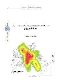 Aktions- und Aktivitätsräume Berliner Jugendlicher - Freie ...