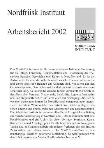 Arbeitsbericht 2002 - Nordfriisk Instituut