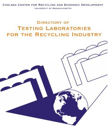 Testing Laboratories for the Recycling Industry - Chelsea Center for ...