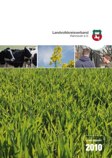 Jahresbericht 2010 - Landvolkkreisverband Hannover eV