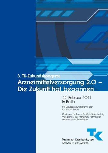 Programm des 3. TK -Zukunftskongress - Techniker Krankenkasse