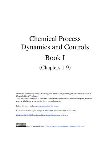 chemical process control a first course Chemical process simulation the objective of this course is to provide the  for the first iteration, make initial estimates of recycle stream values 2 solve the problem using the sequential modular approach 3  simulation and control for chemical engineers by w l luyben 6 chemical process computations by raghu raman 7 elementary principles of chemical processes.