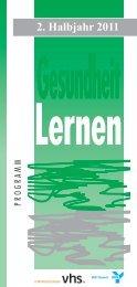 2. Halbjahr 2011 Gesundheit Lernen - VHS Dortmund