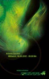 Artemis Quartett Mittwoch, 30.05.2012 · 20.00 Uhr Artemis Quartett ...