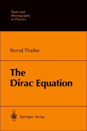 Bernd_Thaller_Dirac_Equation_288248.pdf