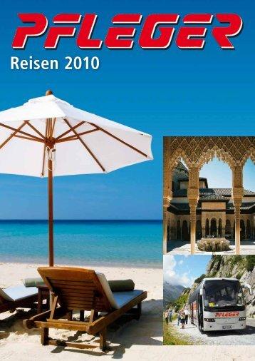 Reisen 2010 - Pfleger Reisen