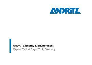 Capital Market Days 2012, Germany ANDRITZ Energy & Environment