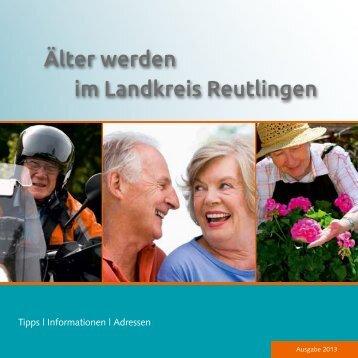 Älter werden im Landkreis Reutlingen - Das Portal zum Thema ...