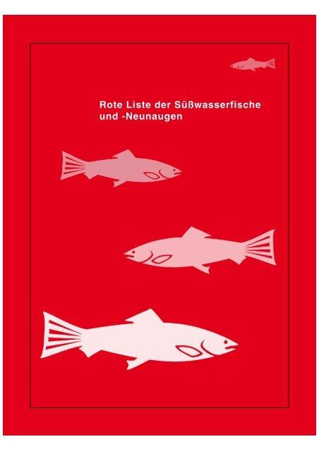 Rote Liste der Süßwasserfische und Neunaugen als PDF