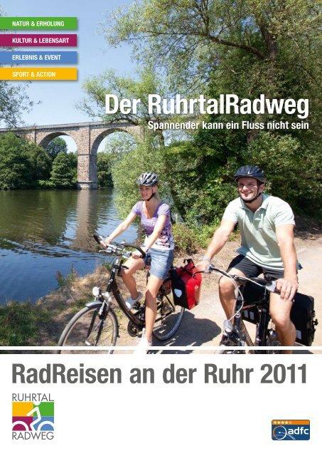 RadReisen an der Ruhr 2011 Der RuhrtalRadweg - Ennepe-Ruhr ...