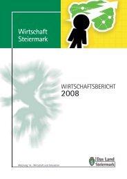 Wirtschaftsbericht Steiermark 2008 - Europa Steiermark - Land ...