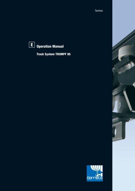Operation manual Track System TRUMPF 95 - Gerriets