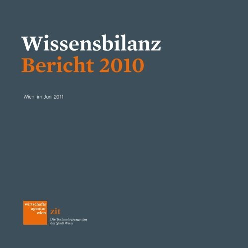 Wissensbilanz Bericht 2010 - ZIT