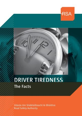 Driver Tiredness - Road Safety Authority