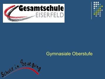 Gymnasiale Oberstufe - Gesamtschule Eiserfeld