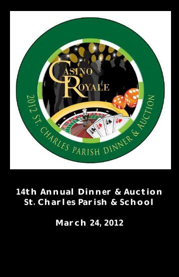 14th Annual Dinner & Auction St. Charles Parish & School March 24 ...