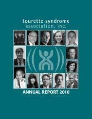 ANNUAL REPORT 2010 - Tourette Syndrome Association