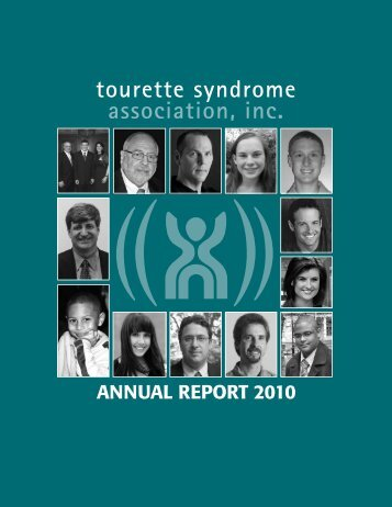 ANNUAL REPORT 2010 - Tourette Syndrome Association