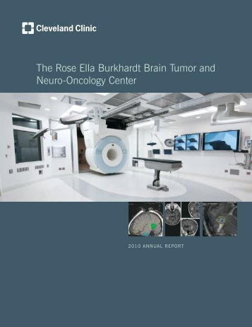 The Rose Ella Burkhardt Brain Tumor and Neuro ... - Cleveland Clinic