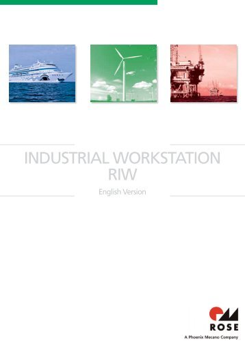 INDUSTRIAL WORKSTATION RIW - Rose Systemtechnik GmbH