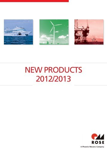 NEW PRODUCTS 2012/2013 - Rose Systemtechnik GmbH
