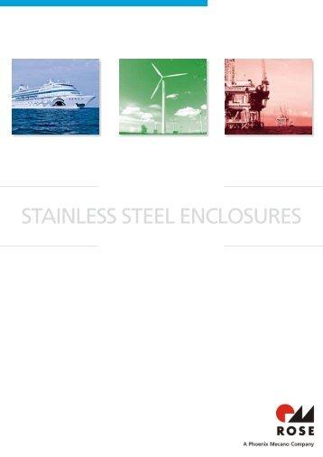 STAINLESS STEEL ENCLOSURES - Rose Systemtechnik GmbH