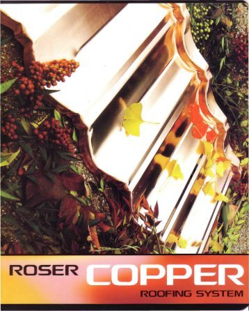 Roser Copper Roofing System - Ensor Building Products