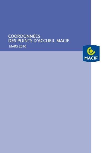 COORDONNÉES DES POINTS D'ACCUEIL MACIF
