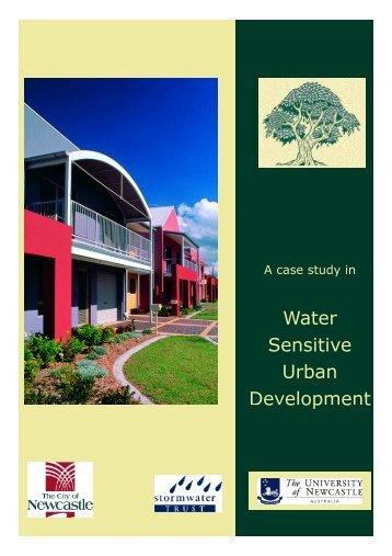 Water sensitive urban development case study - Newcastle City ...