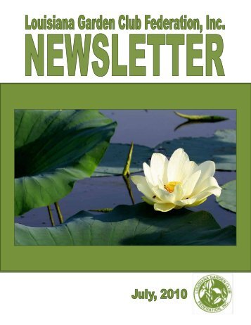 July - Summer Issue - Louisiana Garden Club Federation, Inc.