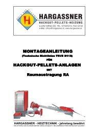 MONTAGEANLEITUNG HACKGUT-PELLETS-ANLAGEN