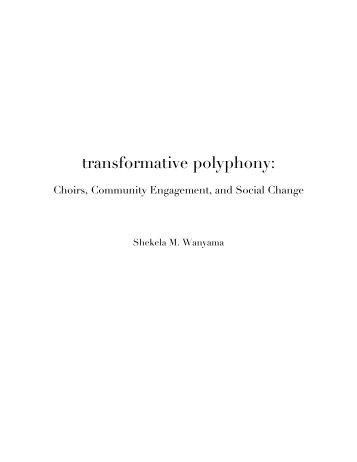 transformative polyphony: - Minnesota Chorale