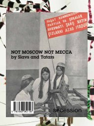 NOT MOSCOW NOT MECCA by Slavs and Tatars