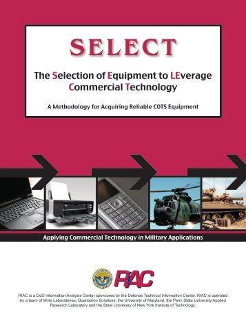 Selection of Equipment to LEverage Commercial Technology