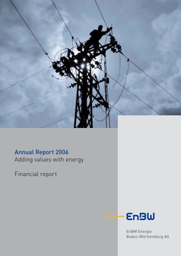 Annual Report 2006 Financial report - EnBW