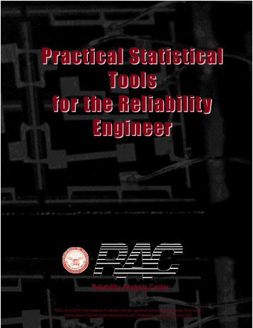 Practical Statistical Tools for the Reliability Engineer - Weibull