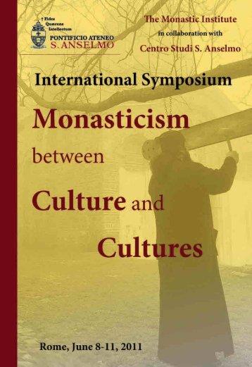Monasticism Culture and Cultures - Pontificio Ateneo S. Anselmo