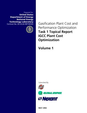 Gasification Plant Cost and Performance Optimization Task 1 ...