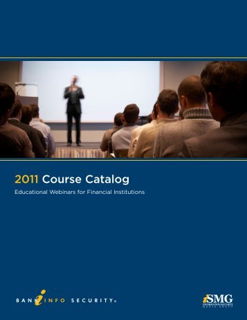 2011 Course Catalog - BankInfoSecurity