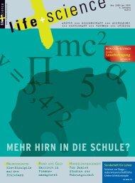 MEHR HIRN IN DIE SCHULE? - life + science