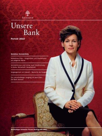 Porträt 2010 - Bank Sarasin & Cie AG