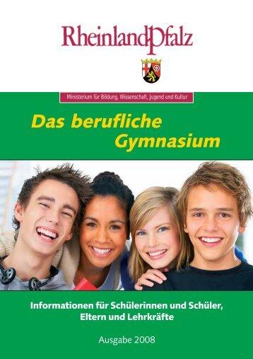 Das berufliche Gymnasium - Ministerium für Bildung, Wissenschaft ...