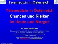 Telemedizin in Österreich - Chancen und Risiken im ... - DGTelemed