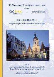 26. – 28. Mai 2011 - Bernhard Gottlieb Universitätszahnklinik