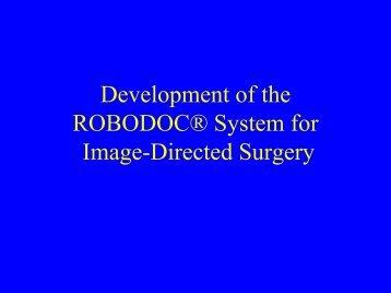 Development of the ROBODOC® System for Image ... - ERC CISST