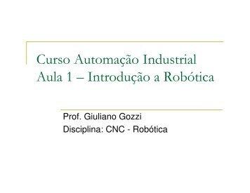Curso Automação Industrial Aula 1 – Introdução a Robótica