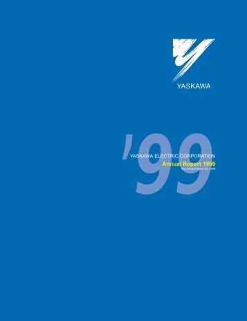 YASKAWA ELECTRIC CORPORATION Annual Report 1999