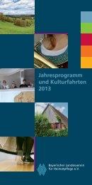 Jahresprogramm und Kulturfahrten 2013 - Bayerischer ...