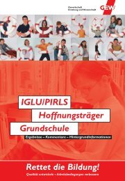 IGLU/PIRLS Hoffnungsträger Grundschule Rettet die Bildung! - GEW