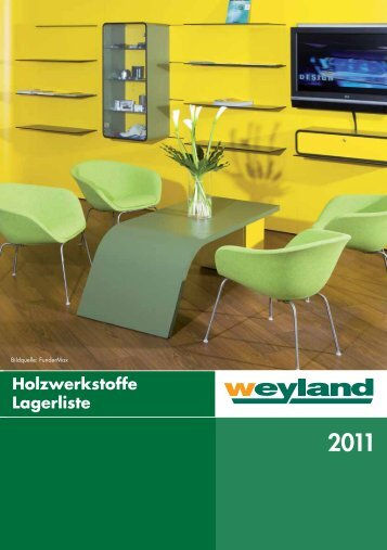 Holzwerkstoffe 08201.. - Weyland GmbH